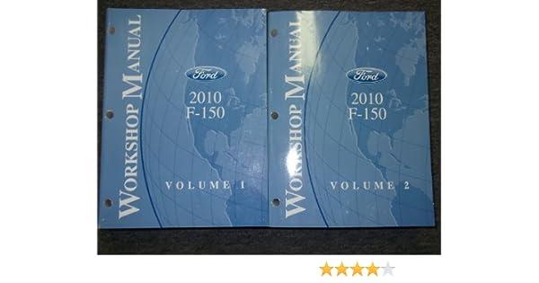 2010 ford f 150 f150 truck service shop manual set oem 2 volume set rh amazon com 2010 ford f150 repair manual pdf 2010 ford f 150 platinum service manual