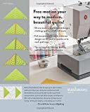 Next Steps in Machine Quilting - Free-Motion & Walking-Foot Designs: Professional Results on Your Home Machine