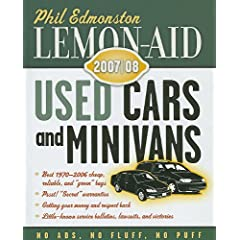 Lemon-Aid: Used Cars and Minivans 2007-08 Phil Edmonston