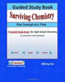 Surviving Chemistry One Concept at a Time: Guided Study Book, Effiong Eyo, 1460943635