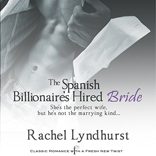The Spanish Billionaire's Hired Bride (Studio Lyndhurst)
