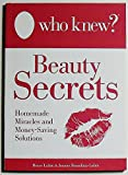 Who Knew? Beauty Secrets, Bruce Lubin and Jeanne Bossolina-Lubin, 0983237638