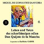 Leben und Taten des scharfsinnigen edlen Don Quijote de la Mancha: Buch 1 | Miguel de Cervantes Saavedra