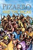 Pizarro and the Incas, Nicholas Saunders, 0769647065