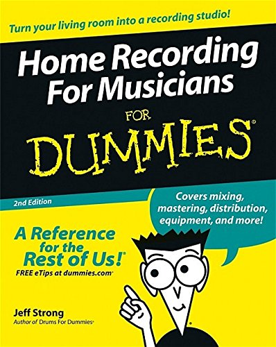 Download Home Recording For Musicians For Dummies pdf