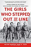 The Girls Who Stepped Out of Line: Untold Stories