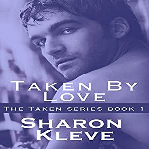 Taken by Love Audiobook