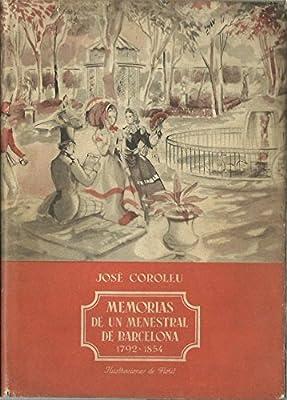 MEMORIAS DE UN MENESTRAL DE BARCELONA 1792 - 1854: Amazon.es: José ...