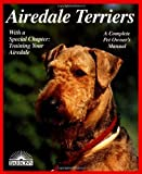 img - for Airedale Terriers (Barron's Complete Pet Owner's Manuals) by Dorothy M. Miner (1998-04-01) book / textbook / text book