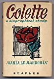 img - for Colette; a Biographical Study book / textbook / text book