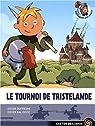 Guillaume petit chevalier, Tome 1 : Le tournoi de Tristelande par Dufresne
