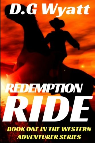 Redemption Ride (The Western Adventurer Series) (Volume 1)