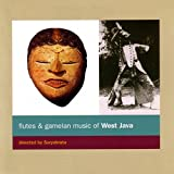 Flutes & Gamelan of West Java