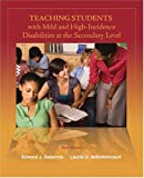 img - for Teaching Students with Mild and High-Incidence Disabilities at the Secondary Level (3rd Edition) book / textbook / text book
