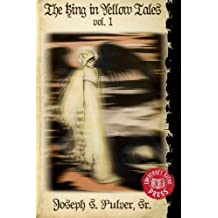 The King in Yellow Tales: Volume 1