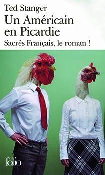 Un Américain en Picardie par Stanger