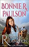 Resisting Redemption | Western Romance (Redemption Series Book 3)