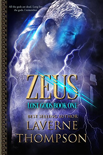 Zeus: Lost Gods Book 1 by [Thompson, LaVerne]