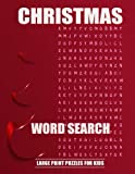 img - for Christmas Word Search Large Print Puzzles for Kids: Christmas Word Search Large Print Puzzles for Kids: Word search puzzle book for kids and toddler. ... brain and fill your heart with Christmas. book / textbook / text book