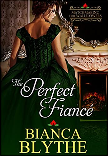 The Perfect Fiance by Bianca Blythe