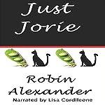 Just Jorie | Robin Alexander