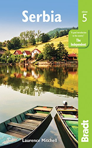 Serbia (Bradt Travel Guide)