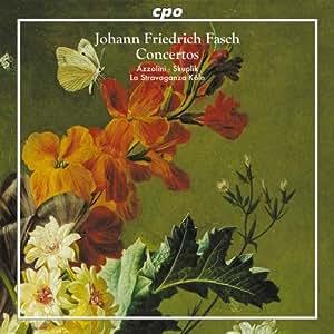 Fasch: Overture & 5 Concertos