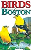 img - for Birds of Boston (City Bird Guides) book / textbook / text book