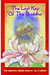 The Lost Key of the Buddha (The Immortal Series Book 3) Kindle Edition
