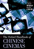 img - for The Oxford Handbook of Chinese Cinemas (Oxford Handbooks) book / textbook / text book