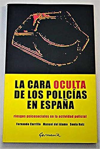La cara oculta de los policías en España: riesgos psicosociales en ...