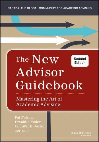 The New Advisor Guidebook: Mastering the Art of Academic Advising by Pat Folsom - Folsom Shopping