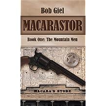 Macarastor: Book One - the Mountain Men