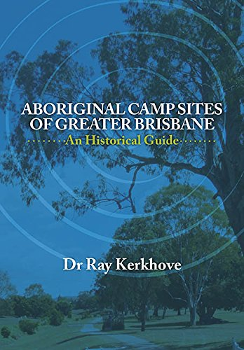Aboriginal Camp Sites of Greater Brisbane