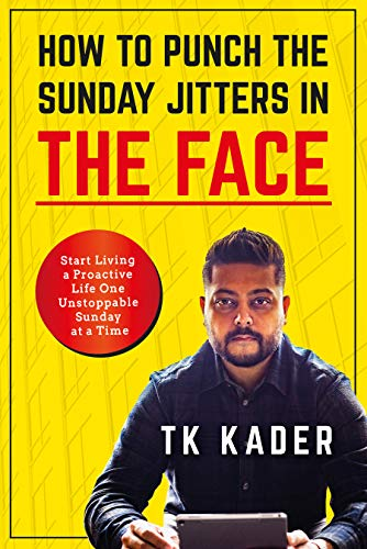 How To Punch The Sunday Jitters In The Face by TK Kader ebook deal
