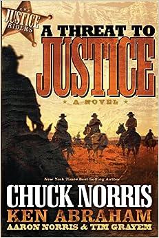 A Threat To Justice por Aaron Norris Gratis