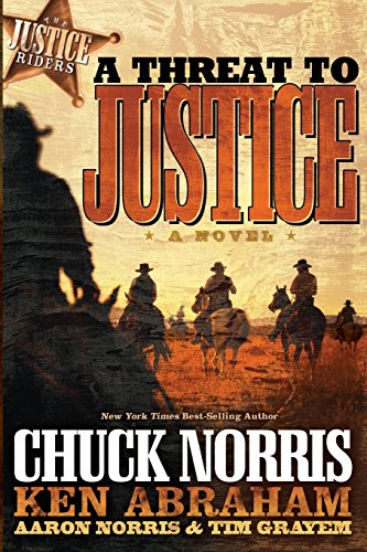 A Threat to Justice: A Novel (Justice Riders) by B & H Publishing Group
