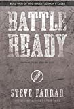 Battle Ready: Prepare to Be Used by God (Bold Man Of God)