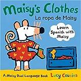 Maisy's Clothes/La Ropa de Maisy, Lucy Cousins, 0763645184