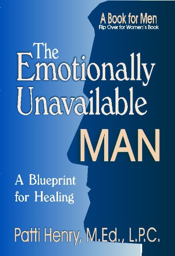 Amazon The Emotionally Unavailable Man EBook Patti Henry Inspiration Emotionally Unavailable Men Pattern