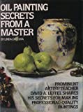Oil Painting Secrets from a Master, Cateura, Linda, 0823025241
