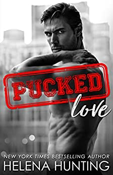 Pucked Love (The Pucked Series Book 7) by [Hunting, Helena]