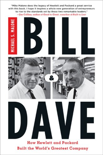 bill-dave-how-hewlett-and-packard-built-the-worlds-greatest-company