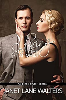Seducing the Attorney (At First Sight Book 5) by [Lane-Walters, Janet]