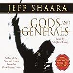 Gods and Generals: A Novel of the Civil War | Jeff Shaara