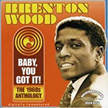 Baby You Got It! the 1960s Anthology