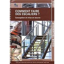 COMMENT FAIRE DES ESCALIERS : GUIDE TECHNIQUE 2012