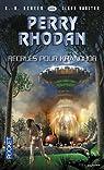 Perry Rhodan, tome 333 : Recrues pour Khrandor par Darlton