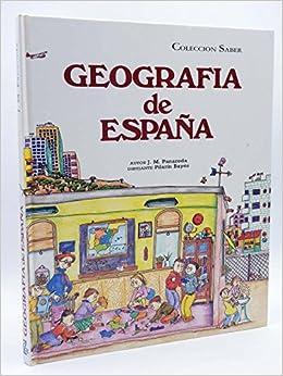COLECCION SABER Geografía De España. Geografía De España: Amazon.es: Libros