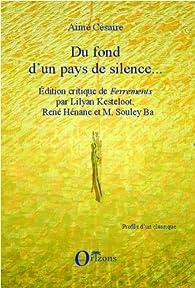 Du fond d'un pays de silence... par Aimé Césaire